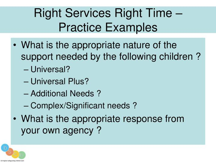 Right Services Right Time –