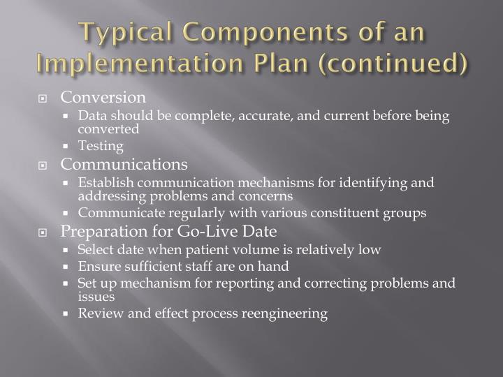 Typical Components of an Implementation Plan (continued)