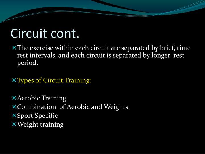 Circuit cont.