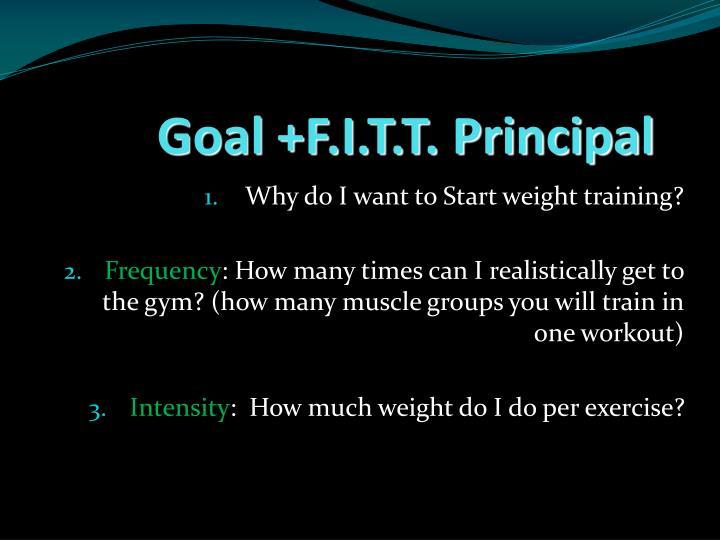 Goal +F.I.T.T. Principal