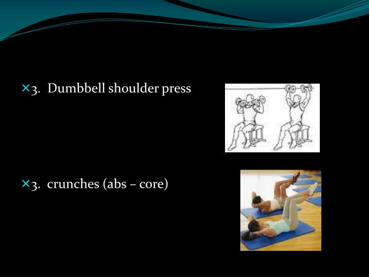 3.  Dumbbell shoulder press