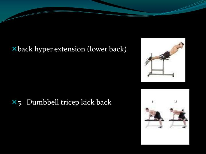 back hyper extension (lower back)