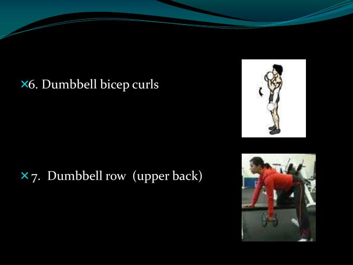 6. Dumbbell bicep curls