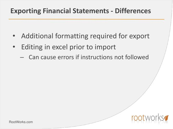 Exporting Financial Statements - Differences