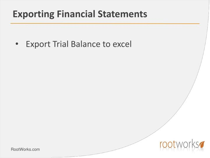 Exporting Financial Statements