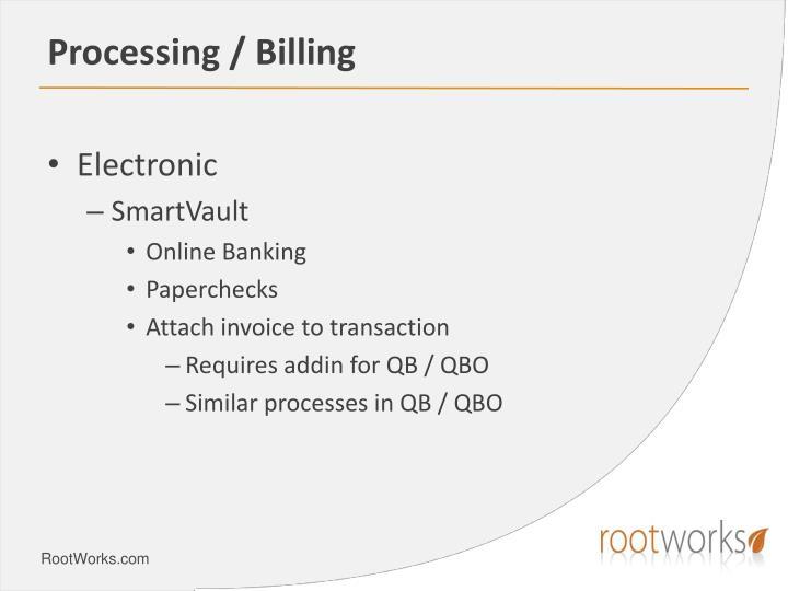 Processing / Billing