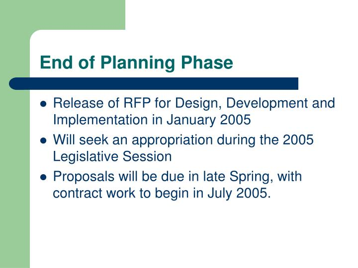 End of Planning Phase