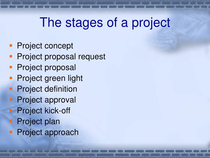 The stages of a project
