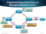 implementing solutions in multiple routes cont2