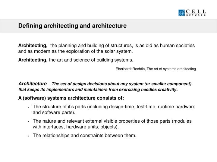 Defining architecting and architecture
