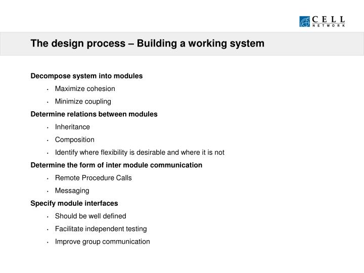 The design process – Building a working system
