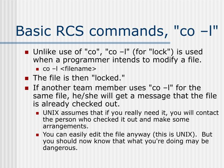 "Basic RCS commands, ""co –l"""