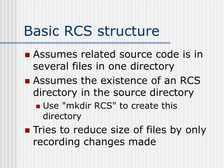 Basic RCS structure