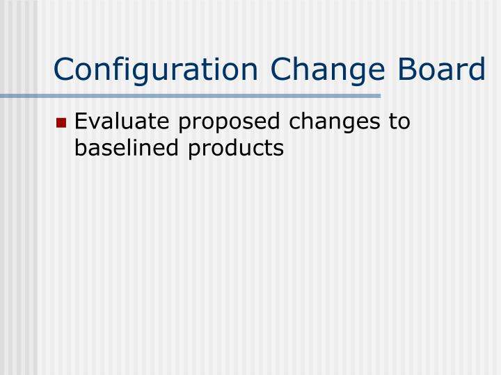 Configuration Change Board