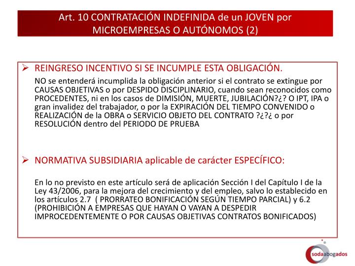 Art. 10 CONTRATACIÓN INDEFINIDA de un JOVEN por MICROEMPRESAS O AUTÓNOMOS (2)