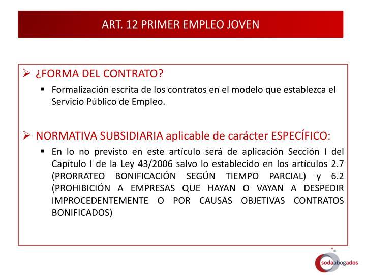 ART. 12 PRIMER EMPLEO JOVEN