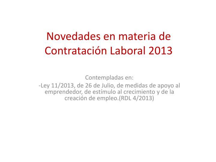 Novedades en materia de Contratación Laboral 2013