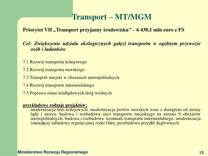 Transport – MT/MGM