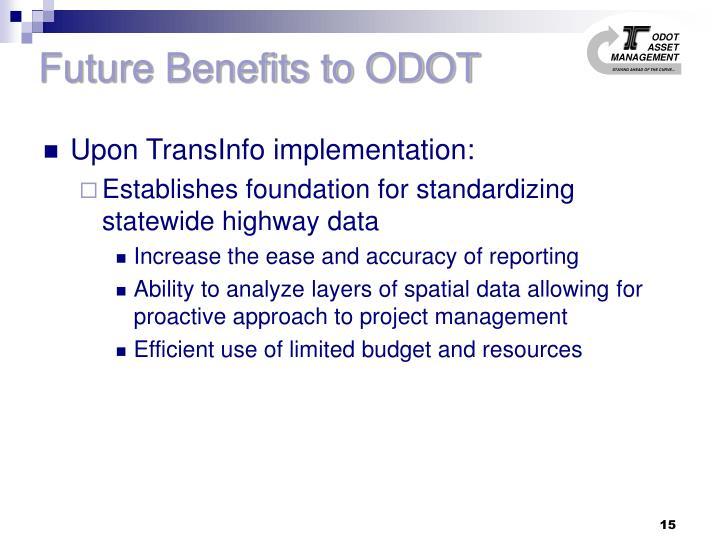 Future Benefits to ODOT
