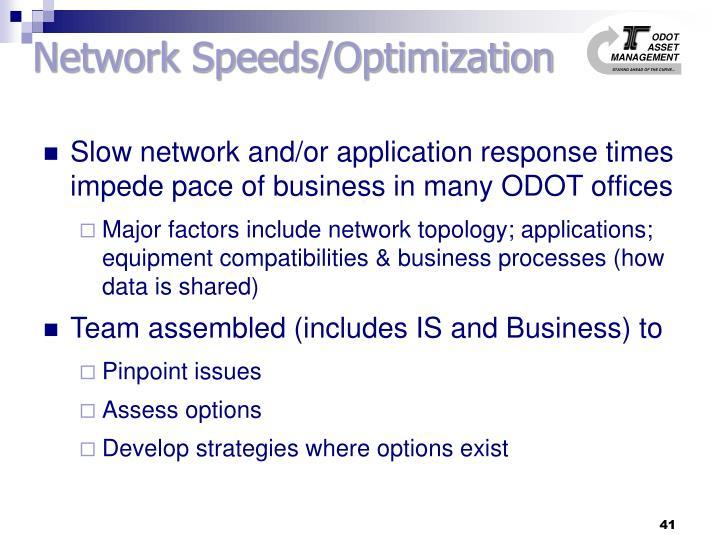 Network Speeds/Optimization