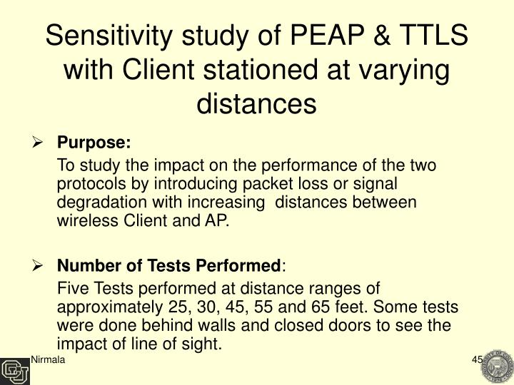 Sensitivity study of PEAP & TTLS with Client stationed at varying distances