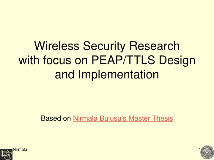 Wireless security research with focus on peap ttls design and implementation