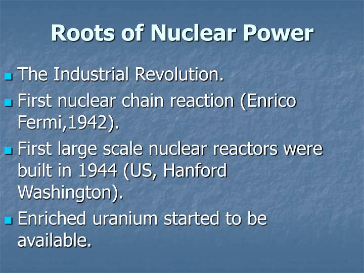 Roots of nuclear power
