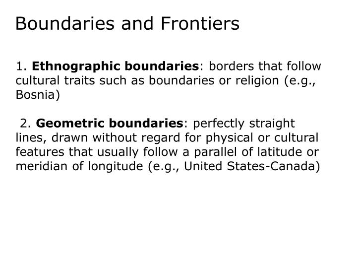 Boundaries and Frontiers
