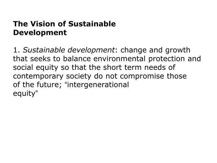 The Vision of Sustainable