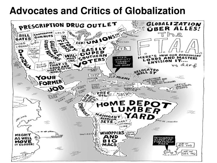 Advocates and Critics of Globalization