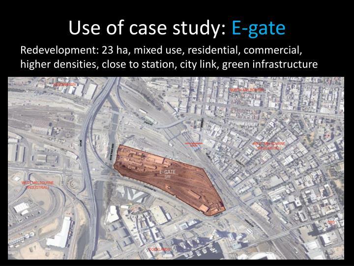 Use of case study:
