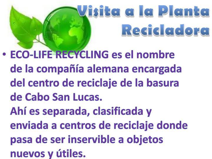 Visita a la Planta Recicladora