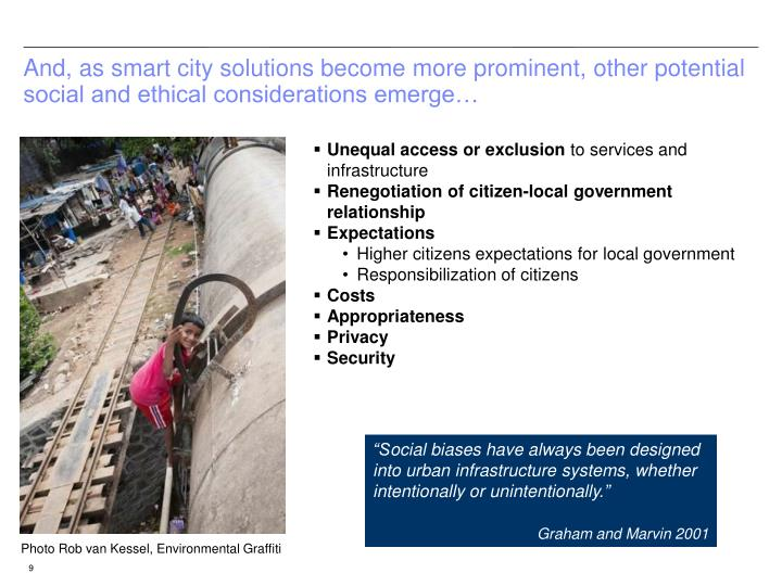 And, as smart city solutions become more prominent, other potential social and ethical considerations emerge…