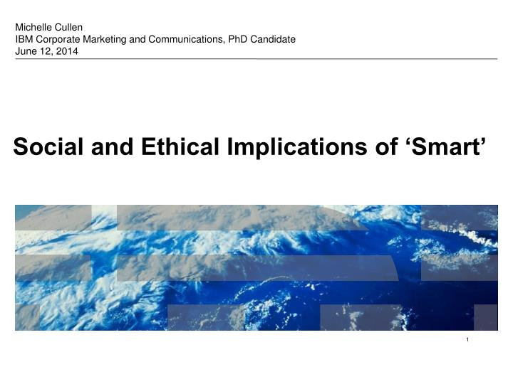 Social and ethical implications of smart