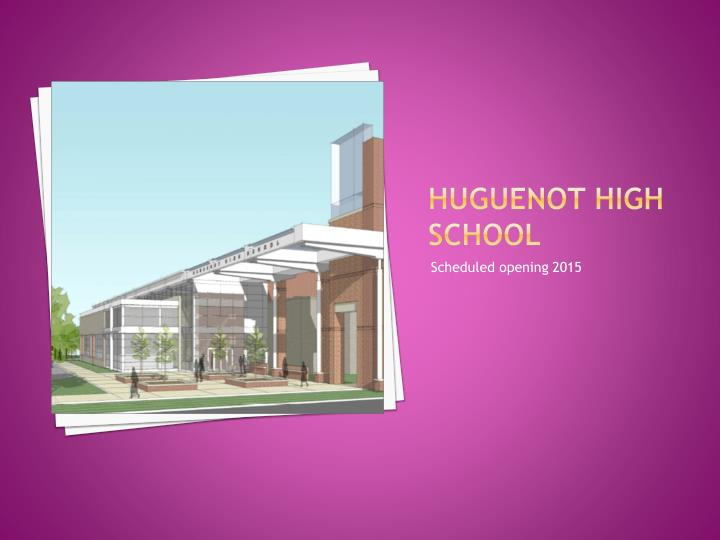Huguenot high school