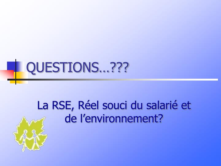 QUESTIONS…???