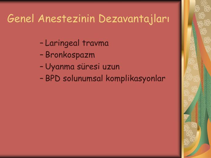 Genel Anestezinin Dezavantajları