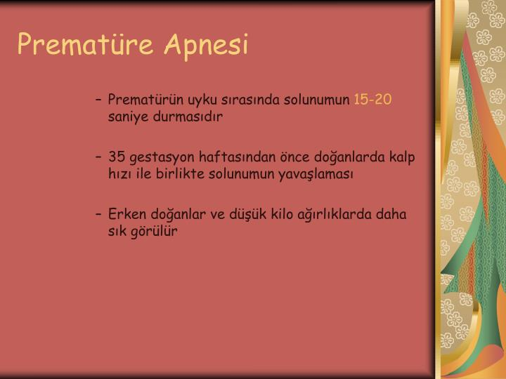 Prematüre Apnesi