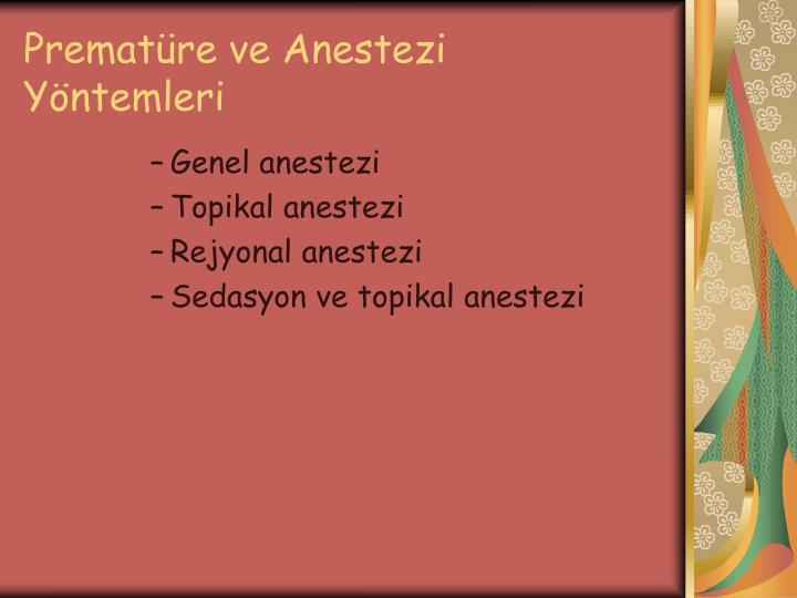 Prematüre ve Anestezi Yöntemleri