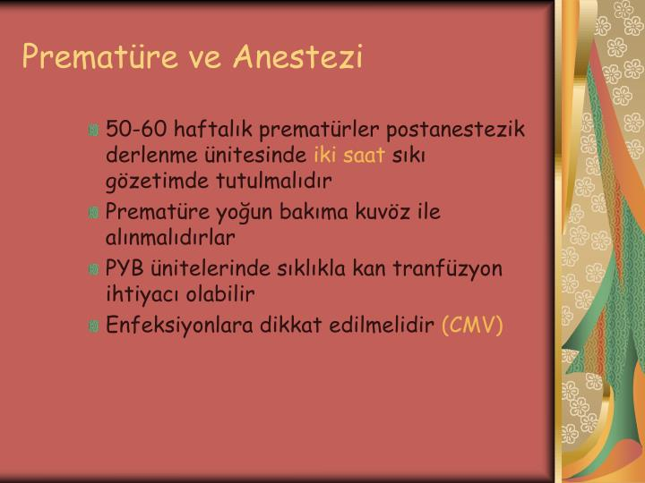 Prematüre ve Anestezi