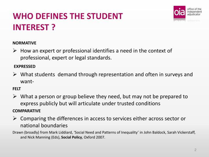 WHO DEFINES THE STUDENT INTEREST ?