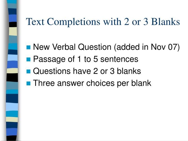 Text Completions with 2 or 3 Blanks