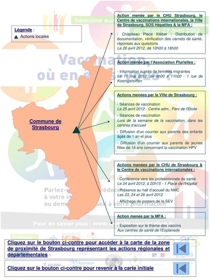Action menée par le CHU Strasbourg, le Centre de vaccinations internationales, la Ville de Strasbourg, SOS Hépatites & la MFA :