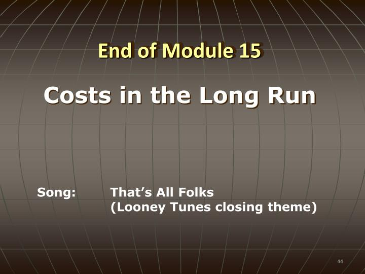 End of Module 15