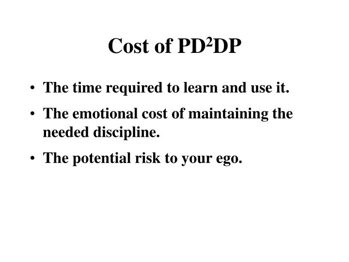 Cost of PD