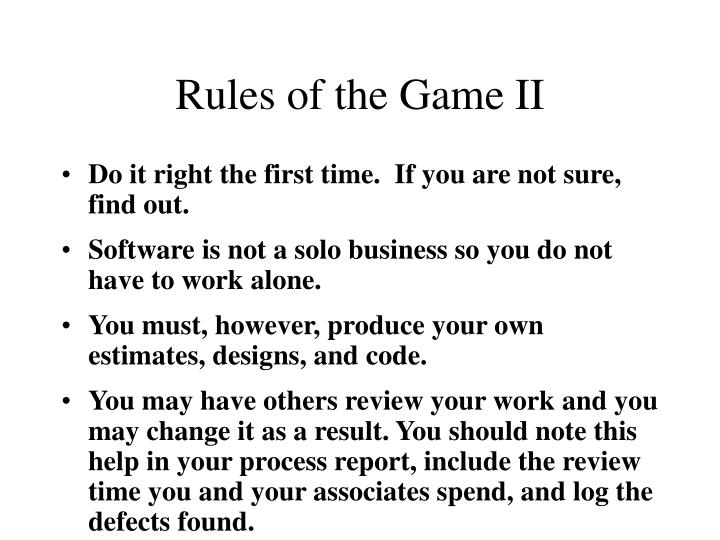 Rules of the Game II