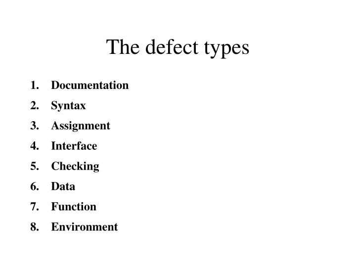 The defect types