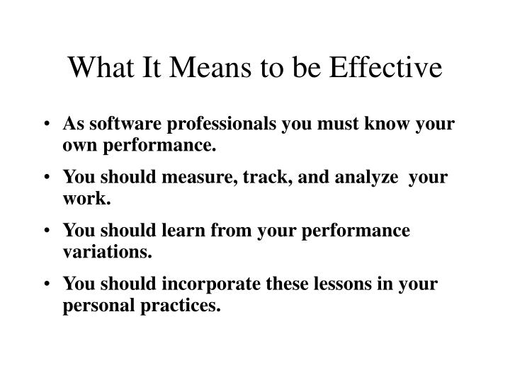 What It Means to be Effective