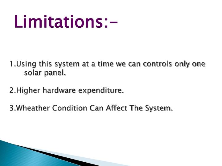 Limitations:-