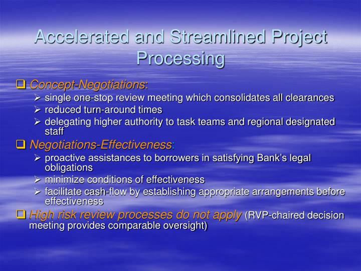 Accelerated and Streamlined Project Processing